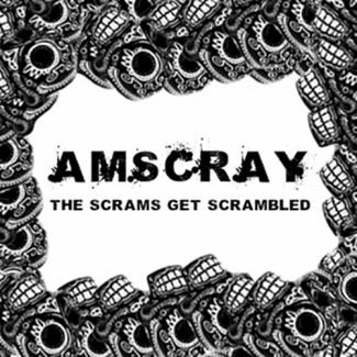 AMSCRAY: The Scrams Get Scrambled