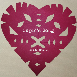Cupid's Song (IriXx Remix)